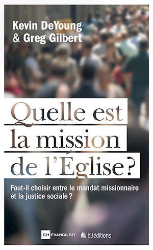 Téléchargez le livre :  Quelle est la mission de l'Église ?