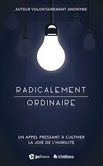Télécharger cet ebook : Radicalement ordinaire