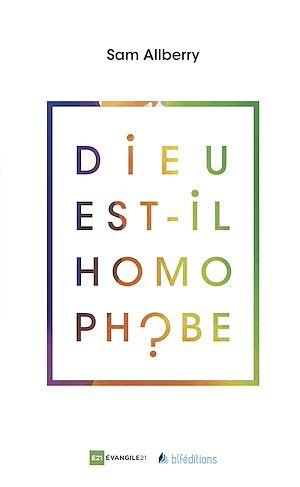 Téléchargez le livre :  Dieu est-il homophobe ?