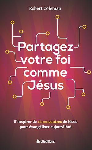 Téléchargez le livre :  Partagez votre foi comme Jésus