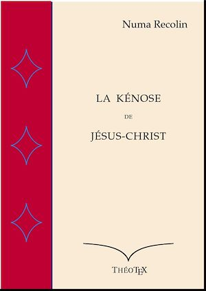 Téléchargez le livre :  La Kénose de Jésus-Christ