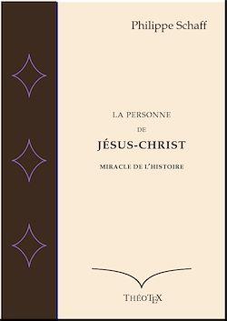 Téléchargez le livre numérique:  La Personne de Jésus-Christ