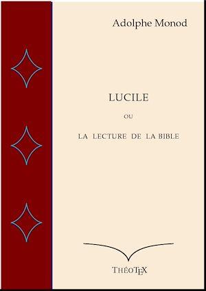 Téléchargez le livre :  Lucile ou la Lecture de la Bible