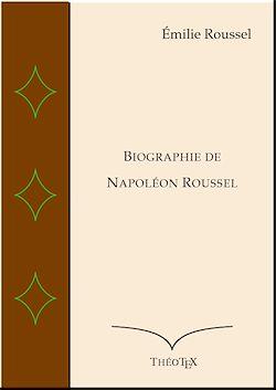 Téléchargez le livre numérique:  Biographie de Napoléon Roussel