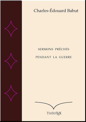 Téléchargez le livre :  Sermons prêchés pendant la Guerre