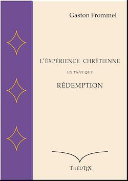 Téléchargez le livre numérique:  L'Expérience chrétienne en tant que Rédemption