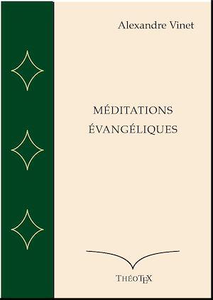 Téléchargez le livre :  Méditations Évangéliques