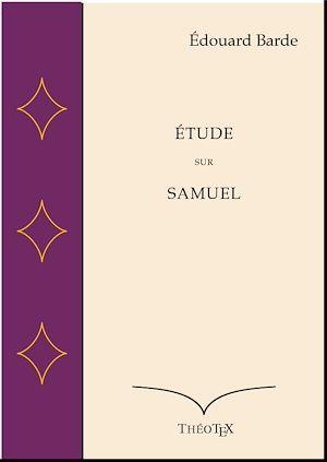 Téléchargez le livre :  Étude sur Samuel
