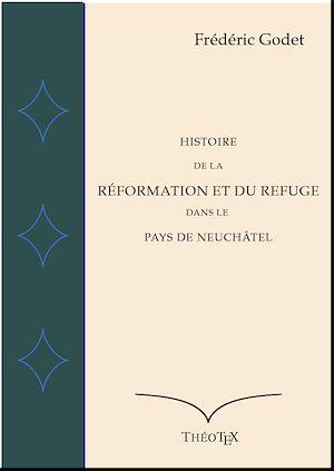 Téléchargez le livre :  Conférences sur la Réformation à Neuchâtel