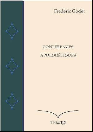 Téléchargez le livre :  Conférences Apologétiques