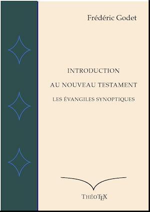 Téléchargez le livre :  Introduction au Nouveau Testament -  Les Évangiles Synoptiques