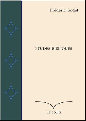 Téléchargez le livre :  Études Bibliques