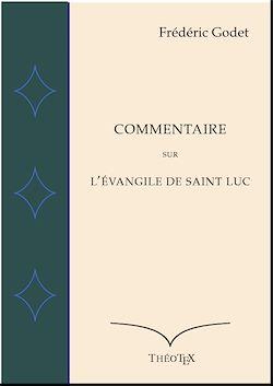 Téléchargez le livre numérique:  Commentaire sur l'Évangile de Saint Luc