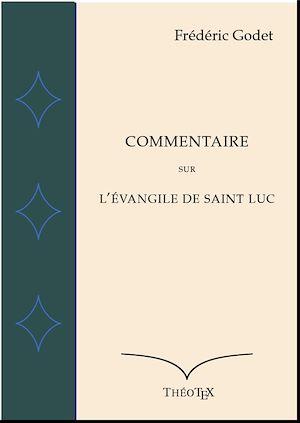 Téléchargez le livre :  Commentaire sur l'Évangile de Saint Luc