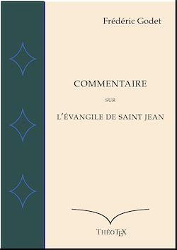 Téléchargez le livre numérique:  Commentaire sur l'Évangile de Saint Jean