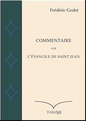 Téléchargez le livre :  Commentaire sur l'Évangile de Saint Jean
