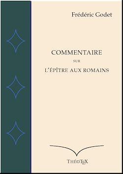 Téléchargez le livre numérique:  Commentaire sur l'Épître aux Romains