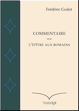 Téléchargez le livre :  Commentaire sur l'Épître aux Romains