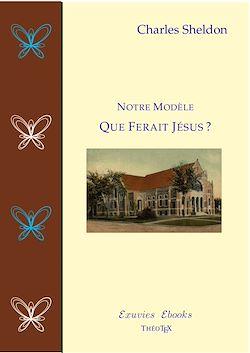 Téléchargez le livre numérique:  Que Ferait Jésus?