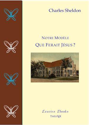 Téléchargez le livre :  Que Ferait Jésus?
