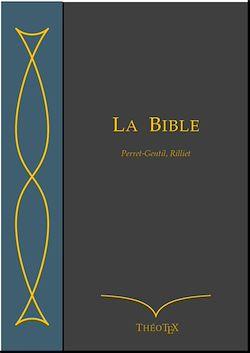 Téléchargez le livre numérique:  La Bible, Perret-Gentil et Rilliet