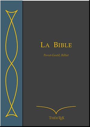 Téléchargez le livre :  La Bible, Perret-Gentil et Rilliet