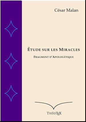 Téléchargez le livre :  Étude sur les Miracles