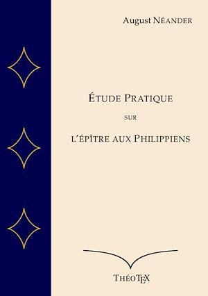 Téléchargez le livre :  Étude pratique sur l'épître aux Philippiens