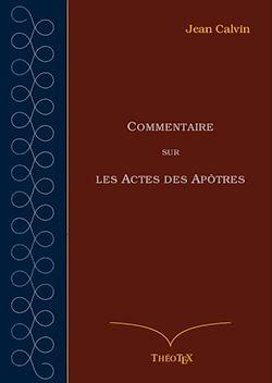 Téléchargez le livre numérique:  Commentaire sur les Actes des Apôtres