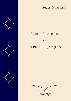 Téléchargez le livre :  Étude Pratique sur l'Épître de Jacques