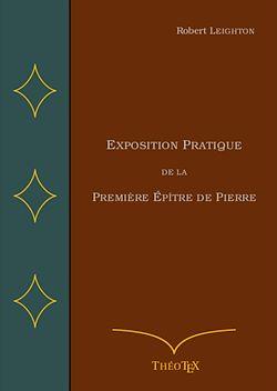 Téléchargez le livre numérique:  Exposition Pratique de la Première Épître de Pierre