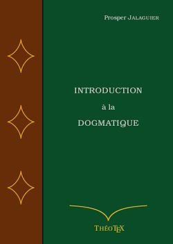 Téléchargez le livre numérique:  Introduction à la Dogmatique