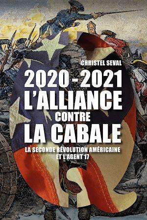 Téléchargez le livre :  2020-2021 L'alliance contre la cabale