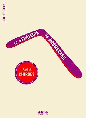 Téléchargez le livre :  La stratégie du boomerang