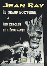 Télécharger le livre :  Le grand nocturne et Les cercles de l'épouvante