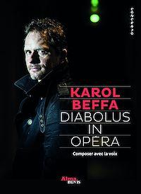 Télécharger le livre : Diabolus in opéra - Composer avec la voix
