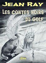 Télécharger le livre :  Les contes noirs du golf