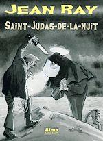 Télécharger le livre :  Saint-Judas-de-la-nuit