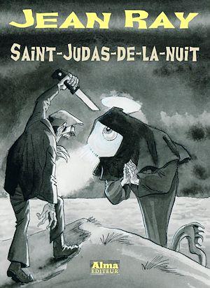 Téléchargez le livre :  Saint-Judas-de-la-nuit