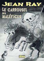 Télécharger le livre :  Le carrousel des maléfices