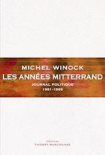 Télécharger le livre :  Les Années Mitterrand