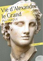 Télécharger cet ebook : Vie d'Alexandre le Grand