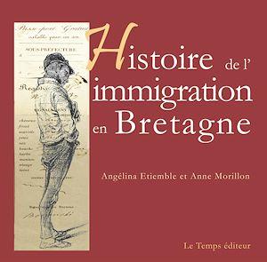 Téléchargez le livre :  Histoire de l'immigration en Bretagne