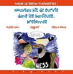Télécharger le livre :  Nouveau Kit de survie dans les banlieues bretonnes