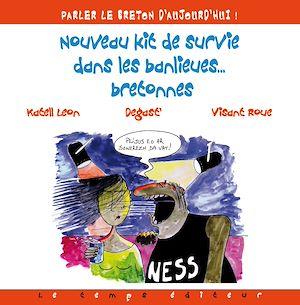 Téléchargez le livre :  Nouveau Kit de survie dans les banlieues bretonnes