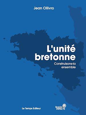Téléchargez le livre :  L'Unité bretonne