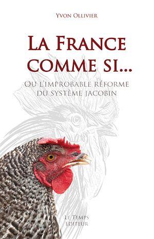 Téléchargez le livre :  La France comme si