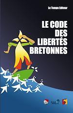 Télécharger le livre :  Le Code des libertés bretonnes