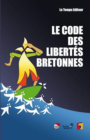 Téléchargez le livre :  Le Code des libertés bretonnes