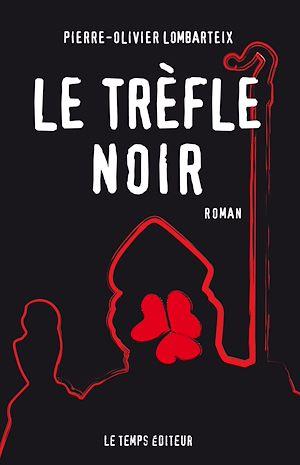 Téléchargez le livre :  Le Trèfle noir